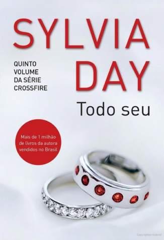 Baixar Livro Todo Seu - Sylvia Day em ePub PDF Mobi ou Ler Online