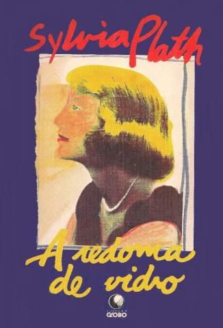 Baixar Livro A Redoma de Vidro - Sylvia Plath em ePub PDF Mobi ou Ler Online