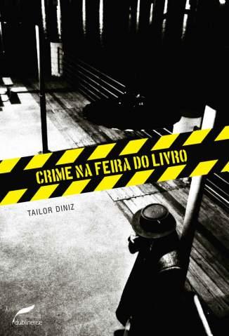 Baixar Crime Na Feira do Livro - Tailor Diniz ePub PDF Mobi ou Ler Online