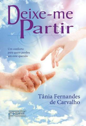 Baixar Livro Deixe-Me Partir - Tânia Fernandes de Carvalho em ePub PDF Mobi ou Ler Online