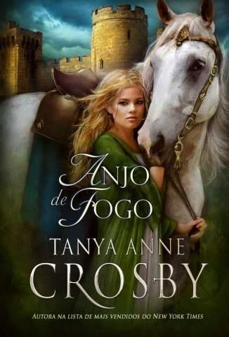 Baixar Livro Anjo de Fogo - Tanya Anne Crosby em ePub PDF Mobi ou Ler Online