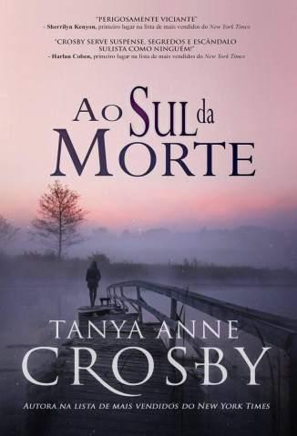 Baixar Livro Ao Sul da Morte - Tanya Anne Crosby em ePub PDF Mobi ou Ler Online