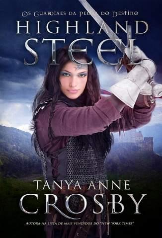 Baixar Livro Os Guardiães da Pedra do Destino - Tanya Anne Crosby em ePub PDF Mobi ou Ler Online