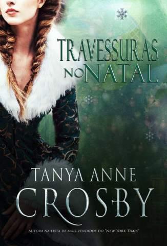 Baixar Livro Travessuras No Natal - Tanya Anne Crosby em ePub PDF Mobi ou Ler Online