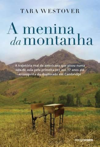 Baixar Livro A Menina da Montanha - Tara Westover em ePub PDF Mobi ou Ler Online