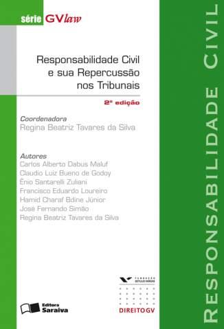 Baixar Responsabilidade Civil e Sua Repercussão Nos Tribunais - Série Gvlaw - Tavares da Silva  ePub PDF Mobi ou Ler Online