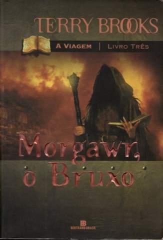 Baixar Morgawr, o Bruxo - A Viagem Vol. 3 - Terry Brooks ePub PDF Mobi ou Ler Online