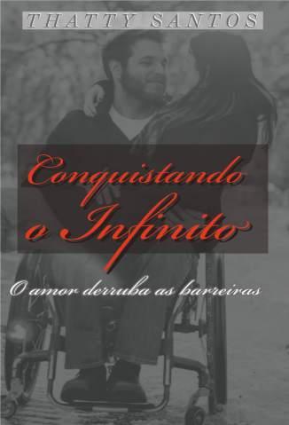 Baixar Livro Conquistando o Infinito - Thatty Santos em ePub PDF Mobi ou Ler Online