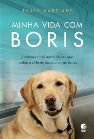 Baixar Minha Vida Com Boris - Thays Martinez ePub PDF Mobi ou Ler Online