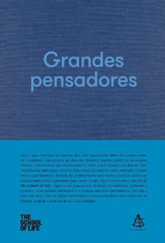 Baixar Livro Grandes Pensadores -  The School of Life  em ePub PDF Mobi ou Ler Online
