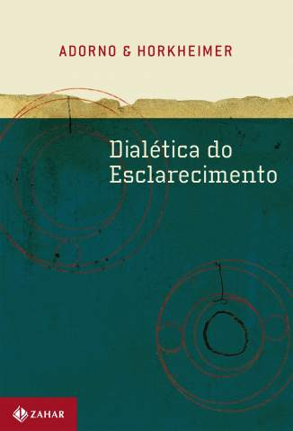 Baixar Livro Dialética do Esclarecimento - Theodor Adorno em ePub PDF Mobi ou Ler Online
