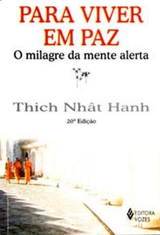 Baixar Livro Para Viver Em Paz - Thich Nhat Hanh em ePub PDF Mobi ou Ler Online