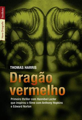 Baixar Dragão Vermelho - Thomas Harris ePub PDF Mobi ou Ler Online