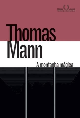 Baixar Livro A Montanha Mágica - Thomas Mann em ePub PDF Mobi ou Ler Online
