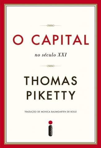 Baixar Livro O Capital No Século Xxi - Thomas Piketty em ePub PDF Mobi ou Ler Online