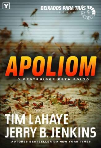 Baixar Apoliom - Batidas Perdidas Vol. 5 - Tim Lahaye ePub PDF Mobi ou Ler Online