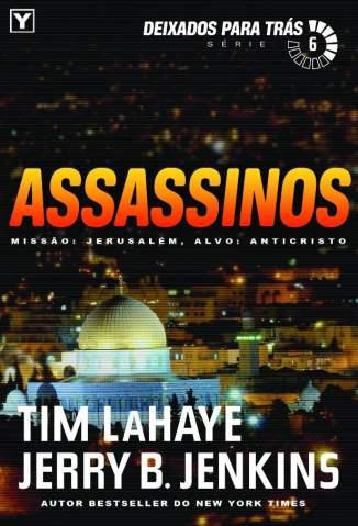 Baixar Assassinos - Deixados Para Trás Vol. 6 - Tim Lahaye ePub PDF Mobi ou Ler Online