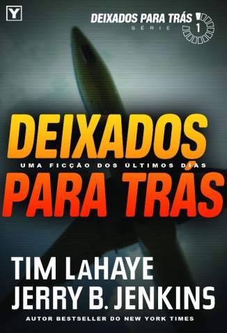 Baixar Deixados para Trás - Deixados para Trás Vol. 1 - Tim Lahaye ePub PDF Mobi ou Ler Online
