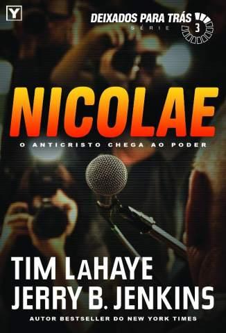 Baixar Nicolae - Deixados para Trás Vol. 3 - Tim Lahaye ePub PDF Mobi ou Ler Online