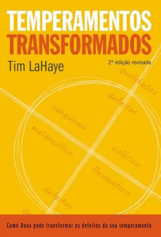 Baixar Temperamentos Transformados - Tim Lahaye ePub PDF Mobi ou Ler Online