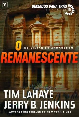 Baixar O Remanescente - Deixados para Trás Vol. 10 - Tim Lahaye ePub PDF Mobi ou Ler Online