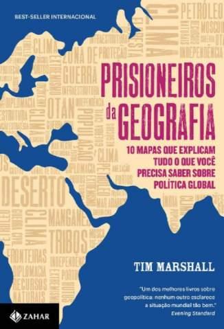 Baixar Livro Prisioneiros da Geografia - Tim Marshall em ePub PDF Mobi ou Ler Online
