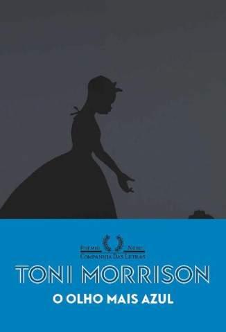 Baixar Livro O Olho Mais Azul - Toni Morrison em ePub PDF Mobi ou Ler Online