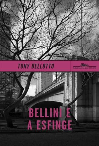 Baixar Livro Bellini e a Esfinge - Tony Bellotto em ePub PDF Mobi ou Ler Online