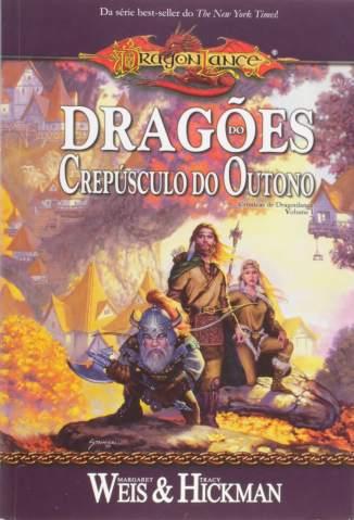 Baixar Livro Dragões do Crepúsculo do Outono - As Crônicas de Dragonlance  - Tracy Hickman  em ePub PDF Mobi ou Ler Online