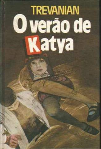 Baixar Livro O Verão de Katya - Trevianian em ePub PDF Mobi ou Ler Online
