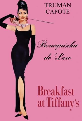 Baixar Livro Bonequinha de Luxo - Truman Capote em ePub PDF Mobi ou Ler Online