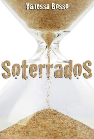 Baixar Soterrados - Vanessa Bosso ePub PDF Mobi ou Ler Online