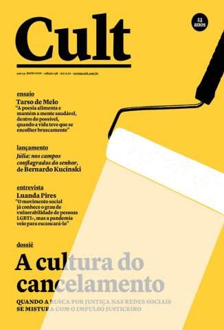 Baixar Livro Cult 258 – Cancelamento da Cultura, Cultura do Cancelamento - Vários Autores em ePub PDF Mobi ou Ler Online