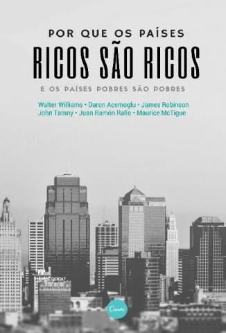 Baixar Livro Por que Os Países Ricos São Ricos - Vários Autores em ePub PDF Mobi ou Ler Online