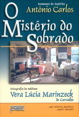 Baixar Livro O Mistério do Sobrado - Vera Lucia Marinzeck de Carvalho em ePub PDF Mobi ou Ler Online