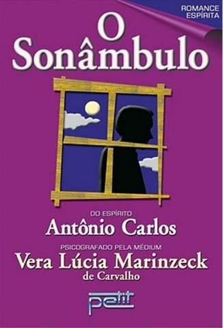 Baixar Livro O Sonâmbulo - Vera Lúcia Marinzeck de Carvalho em ePub PDF Mobi ou Ler Online