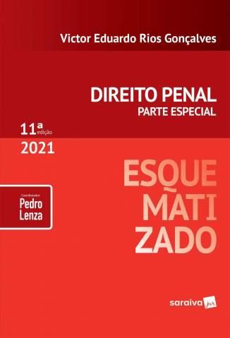 Baixar Livro Direito Penal Esquematizado: Parte Especial - Victor Eduardo Rios Gonçalves em ePub PDF Mobi ou Ler Online