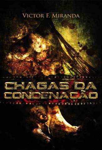 Baixar Chagas da Condenação - Victor F. Miranda ePub PDF Mobi ou Ler Online