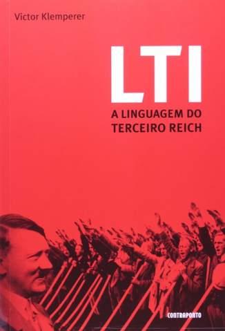 Baixar Livro Lti, a Linguagem do Terceiro Reich - Victor Klemperer em ePub PDF Mobi ou Ler Online