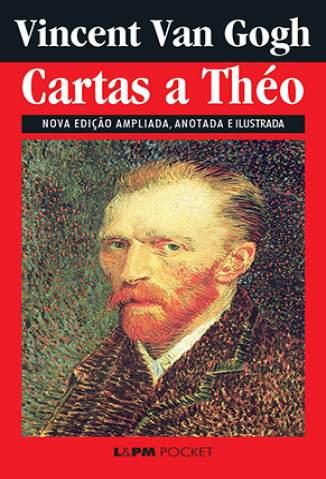 Baixar Livro Cartas a Théo - Vincent Van Gogh em ePub PDF Mobi ou Ler Online