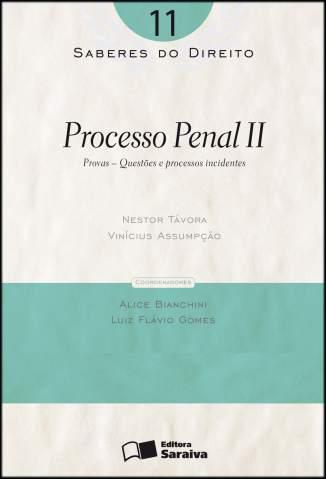 Baixar Processo Penal Ii - Saberes do Direito Vol. 11 - Vinícius Assumpção ePub PDF Mobi ou Ler Online
