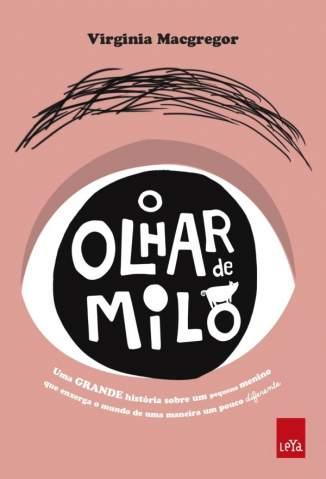 Baixar O Olhar de Milo - Virginia Macgregor ePub PDF Mobi ou Ler Online