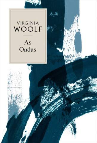 Baixar As Ondas - Virginia Woolf ePub PDF Mobi ou Ler Online