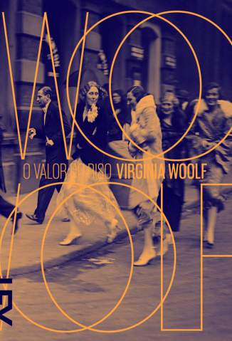 Baixar O Valor do Riso e Outros Ensaios - Virginia Woolf ePub PDF Mobi ou Ler Online