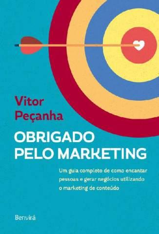 Baixar Livro Obrigado Pelo Marketing - Vitor Peçanha em ePub PDF Mobi ou Ler Online