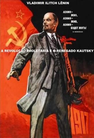 Baixar Livro A Revolução Proletária e o Renegado Kautsky -  Vladimir Ilitch Lênin em ePub PDF Mobi ou Ler Online