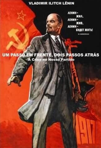 Baixar Um Passo Em Frente, Dois Passos Atrás - Vladimir Ilitch Lênin ePub PDF Mobi ou Ler Online