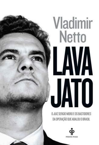 Baixar Livro Lava Jato - Vladimir Netto em ePub PDF Mobi ou Ler Online