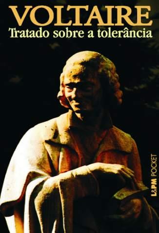 Baixar Tratado Sobre a Tolerância - Voltaire ePub PDF Mobi ou Ler Online