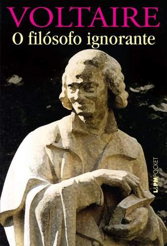 Baixar O Filósofo Ignorante - Voltaire ePub PDF Mobi ou Ler Online